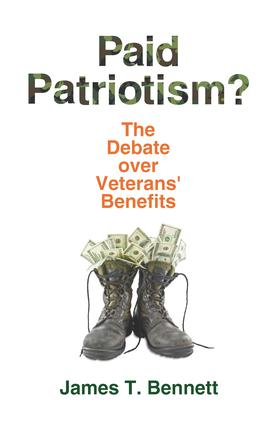 Paid Patriotism?: The Debate over Veterans' Benefits book cover