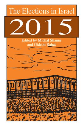 The Elections in Israel 2015: 1st Edition (Hardback) book cover