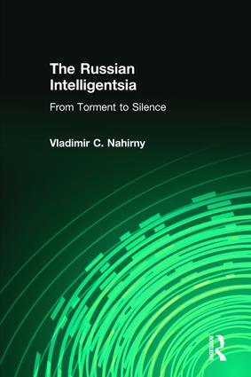 The Russian Intelligentsia: From Torment to Silence, 1st Edition (Paperback) book cover