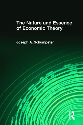 The Nature and Essence of Economic Theory book cover