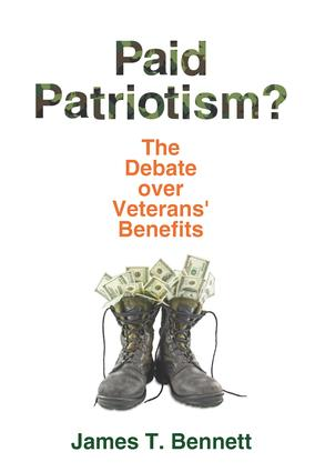 Paid Patriotism?: The Debate over Veterans' Benefits (Paperback) book cover