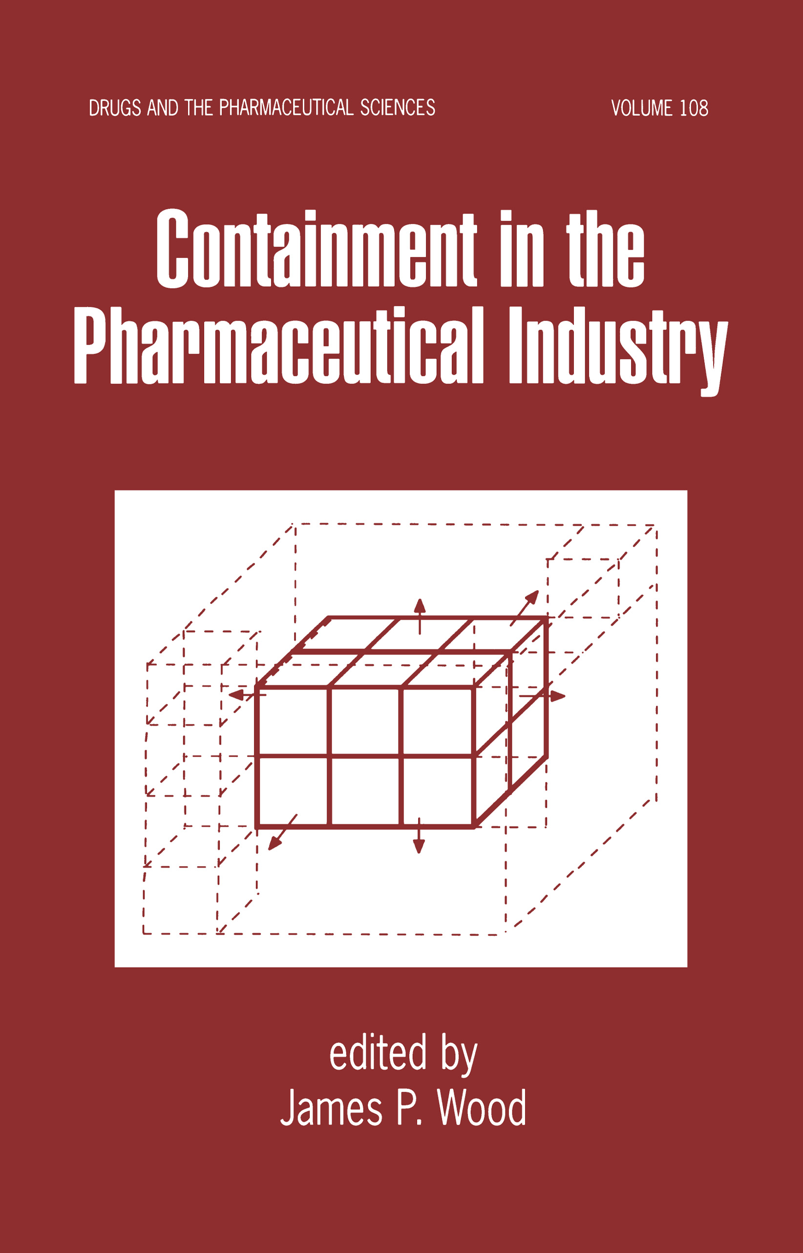 Containment in the Pharmaceutical Industry