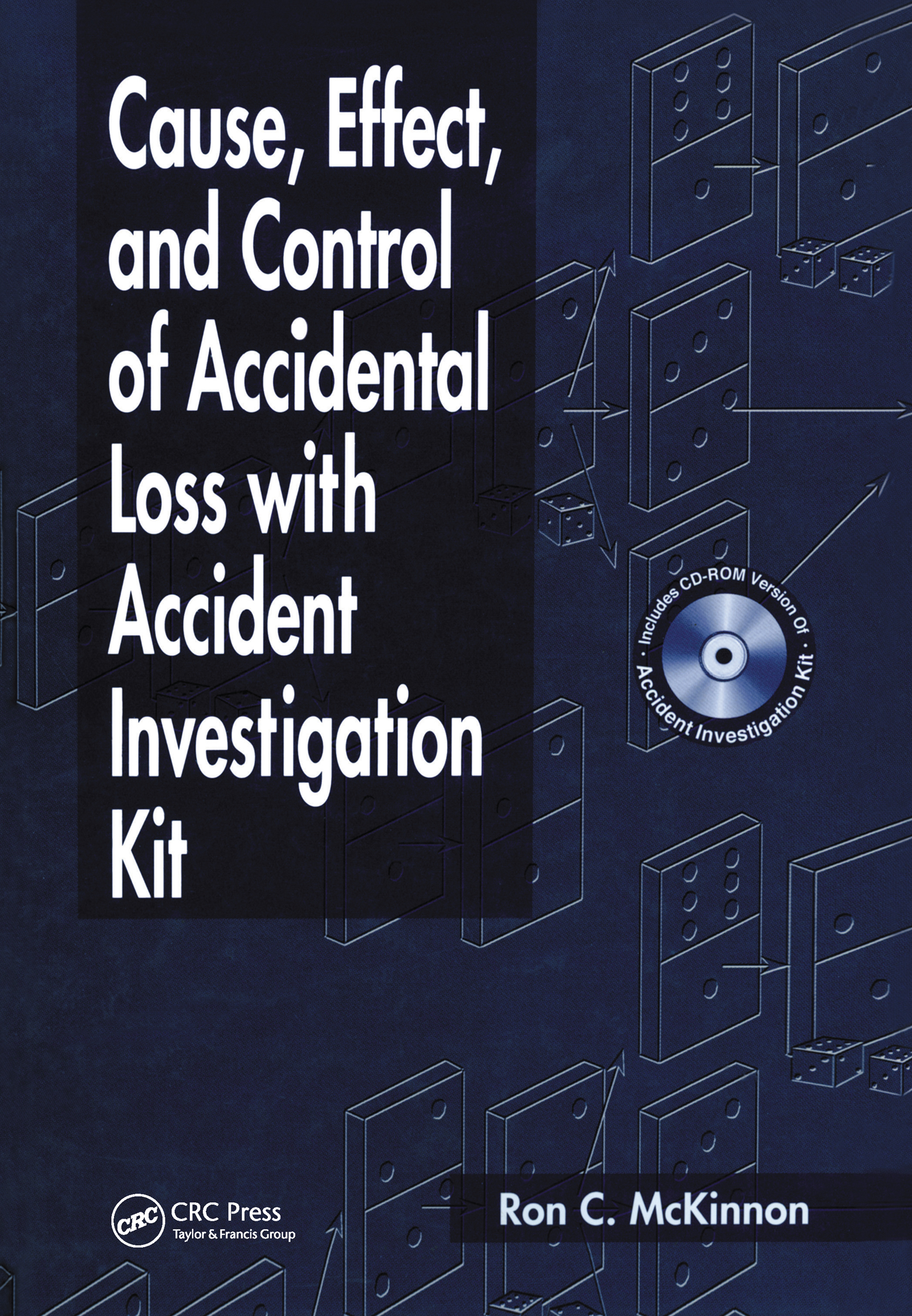 Cause, Effect, and Control of Accidental Loss with Accident Investigation Kit