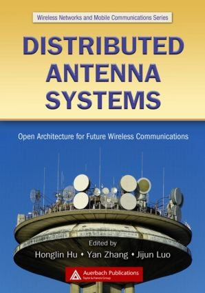 Distributed Antenna Systems: Open Architecture for Future Wireless Communications (Hardback) book cover