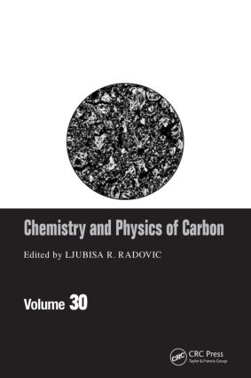 Chemistry & Physics of Carbon: Volume 30, 1st Edition (Hardback) book cover