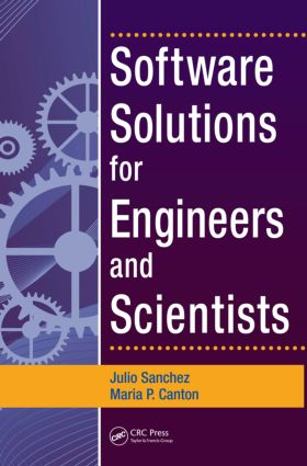 Software Solutions for Engineers and Scientists: 1st Edition (Hardback) book cover