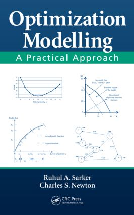Optimization Modelling: A Practical Approach, 1st Edition (Hardback) book cover