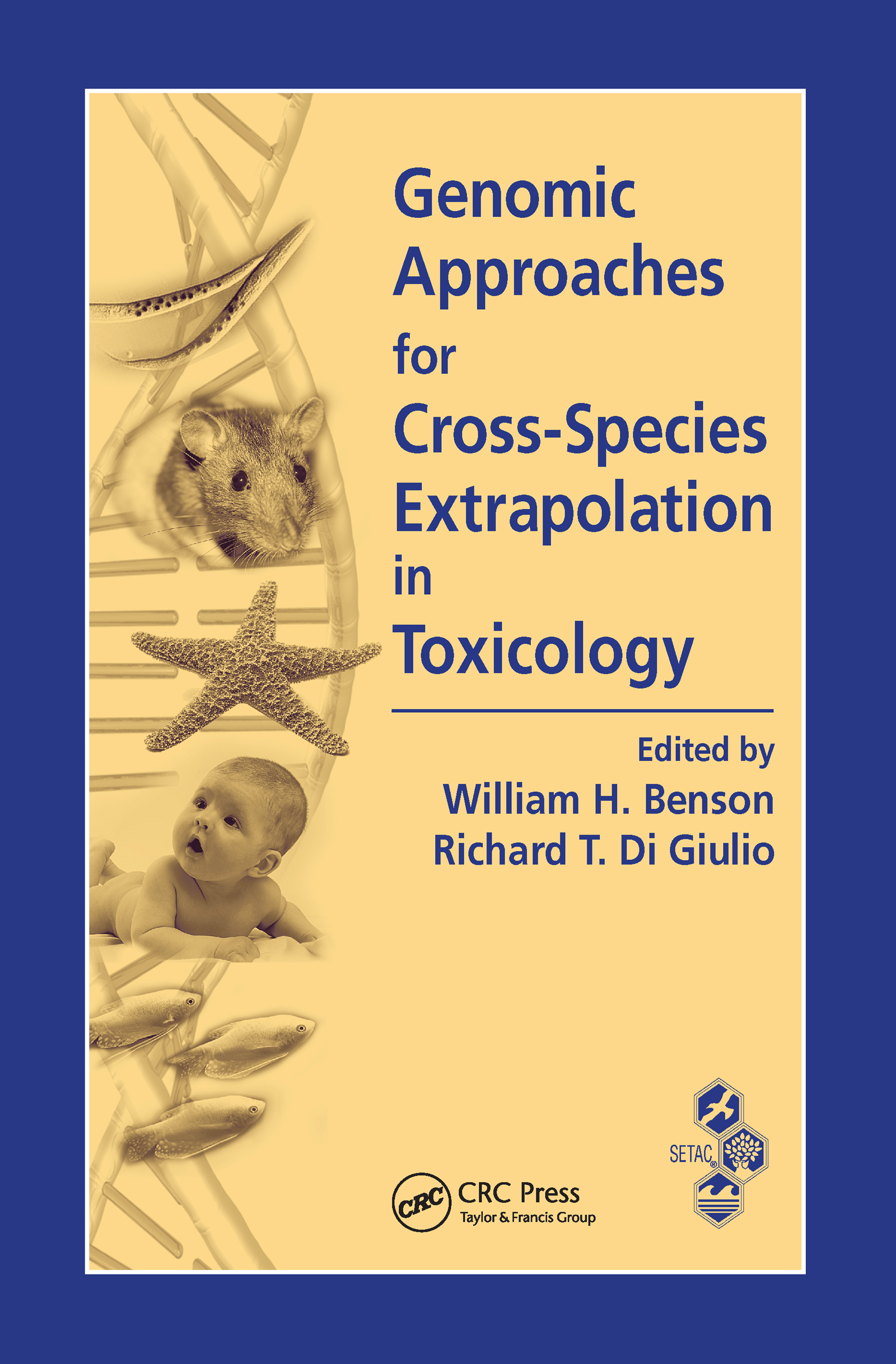 Genomic Approaches for Cross-Species Extrapolation in Toxicology: 1st Edition (Hardback) book cover