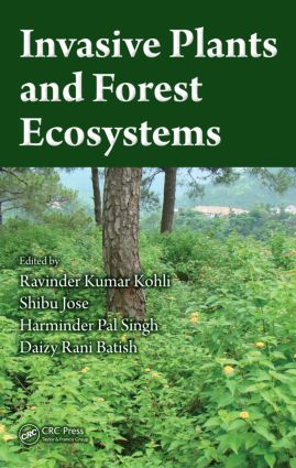 Invasive Plants and Forest Ecosystems: 1st Edition (Hardback) book cover