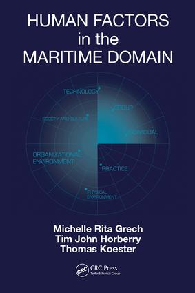 Human Factors in the Maritime Domain: 1st Edition (Hardback) book cover