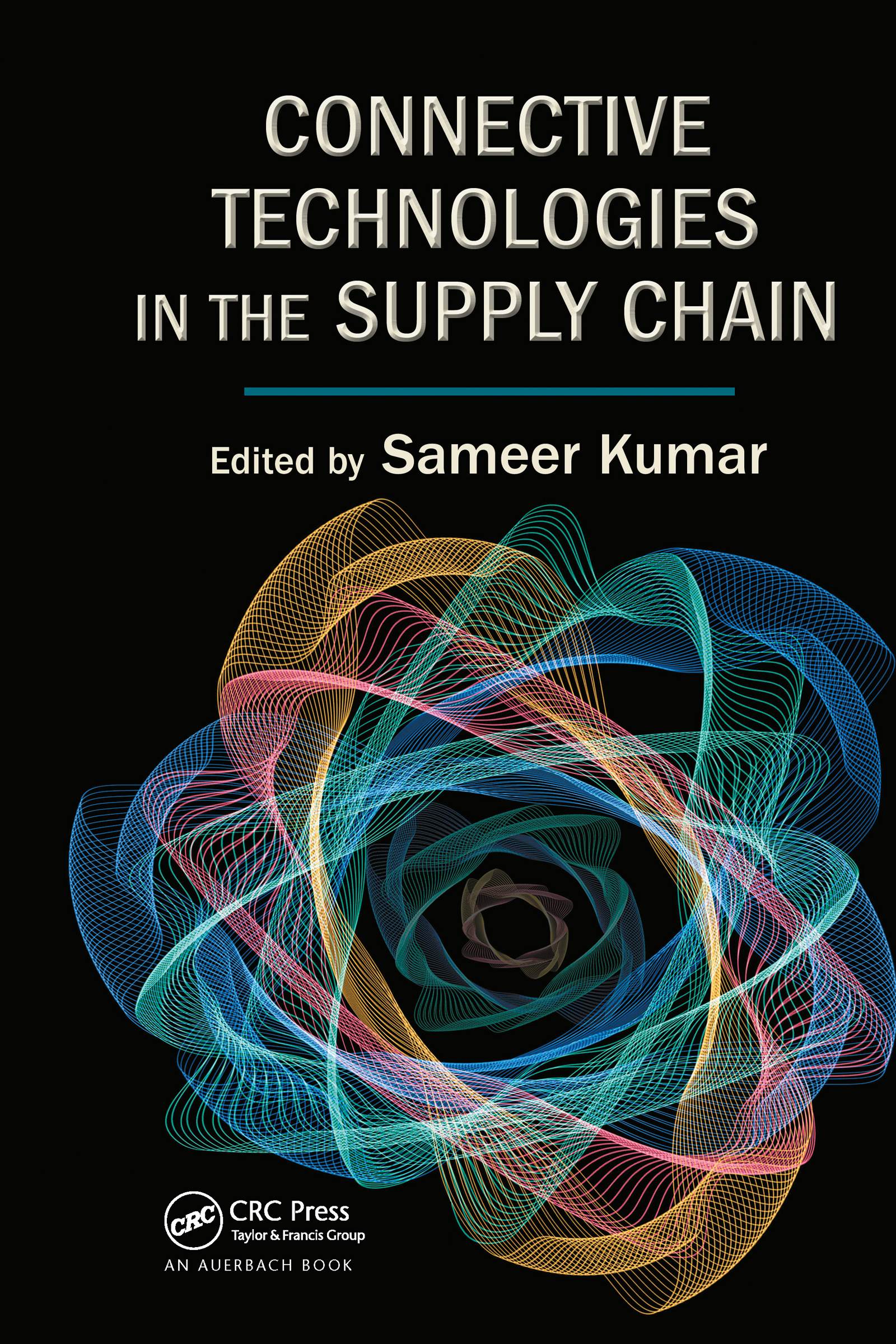 Connective Technologies in the Supply Chain: 1st Edition (Hardback) book cover
