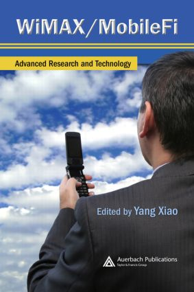 WiMAX/MobileFi: Advanced Research and Technology, 1st Edition (Hardback) book cover