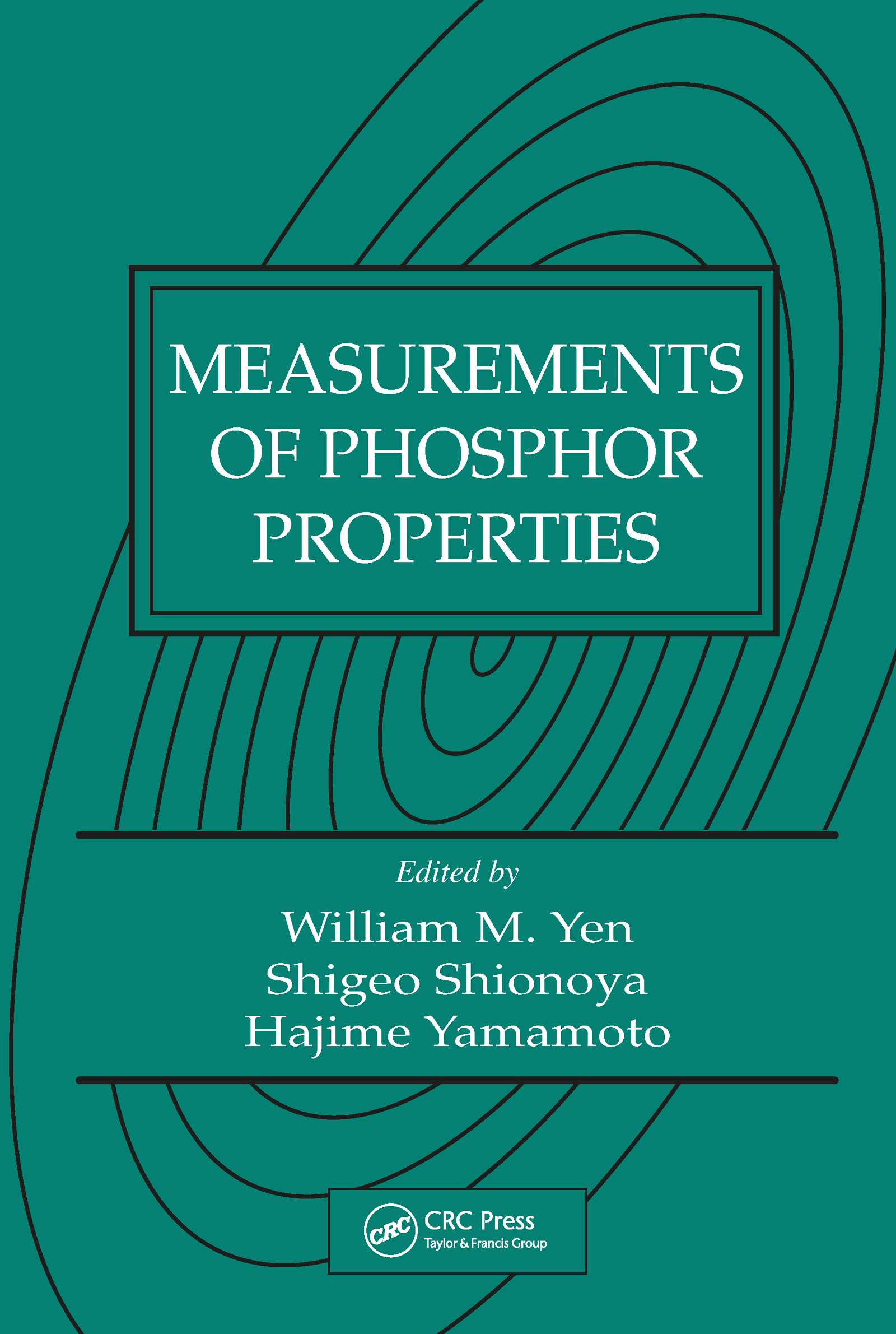 Measurements of Phosphor Properties: 1st Edition (Hardback) book cover