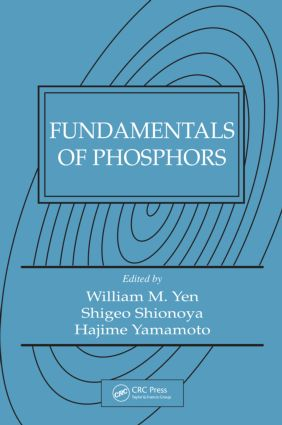 Fundamentals of Phosphors: 1st Edition (Hardback) book cover