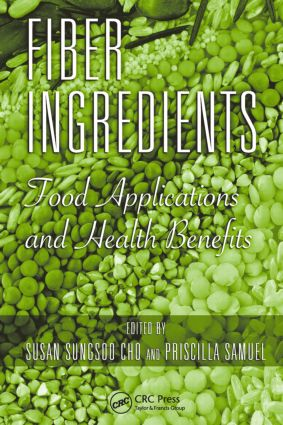 Fiber Ingredients: Food Applications and Health Benefits, 1st Edition (Hardback) book cover