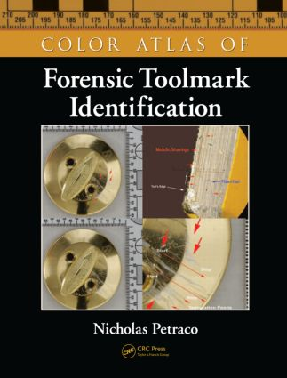 Color Atlas of Forensic Toolmark Identification: 1st Edition (Hardback) book cover
