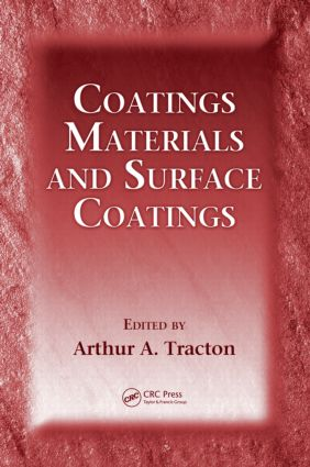 Coatings Materials and Surface Coatings: 1st Edition (Hardback) book cover