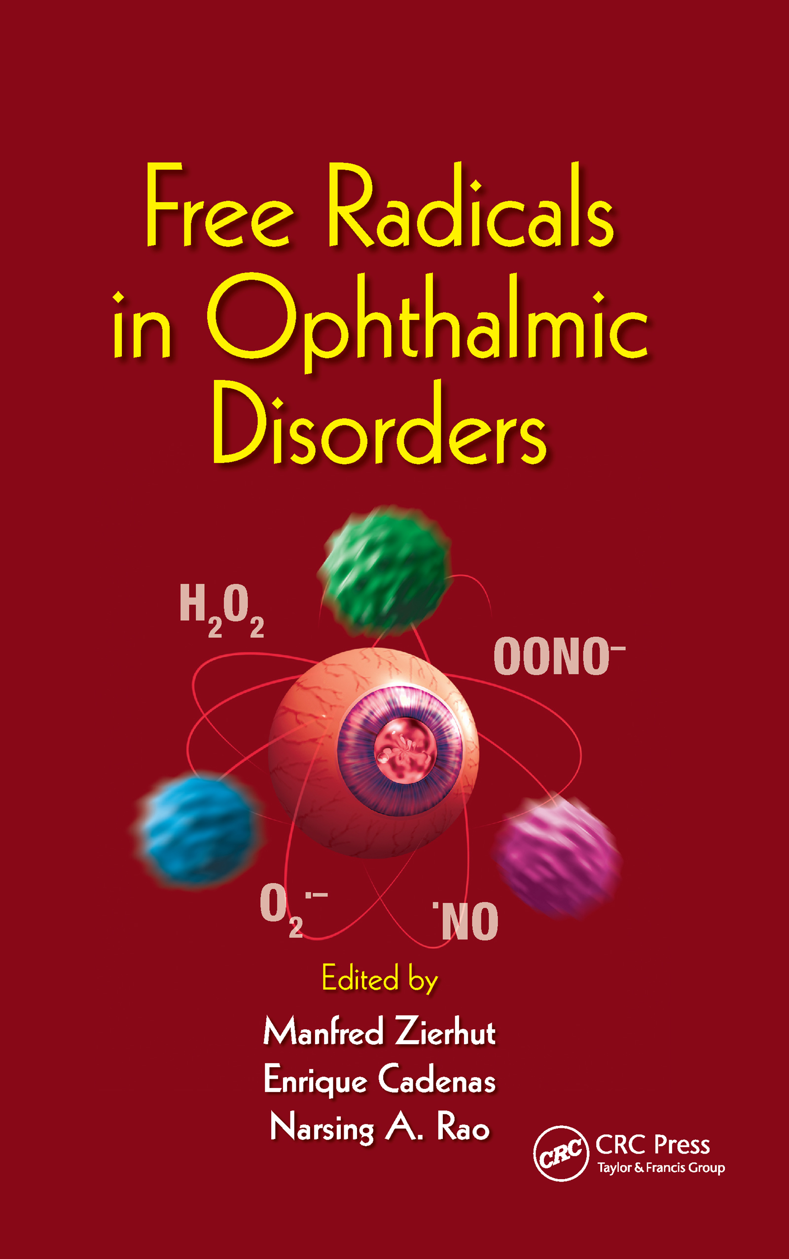 Free Radicals in Ophthalmic Disorders: 1st Edition (Hardback) book cover