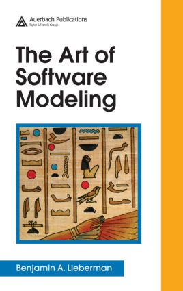 The Art of Software Modeling: 1st Edition (Hardback) book cover