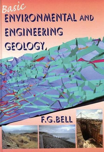 Basic Environmental and Engineering Geology: 1st Edition (Hardback) book cover