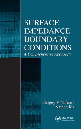 Surface Impedance Boundary Conditions: A Comprehensive Approach, 1st Edition (Hardback) book cover