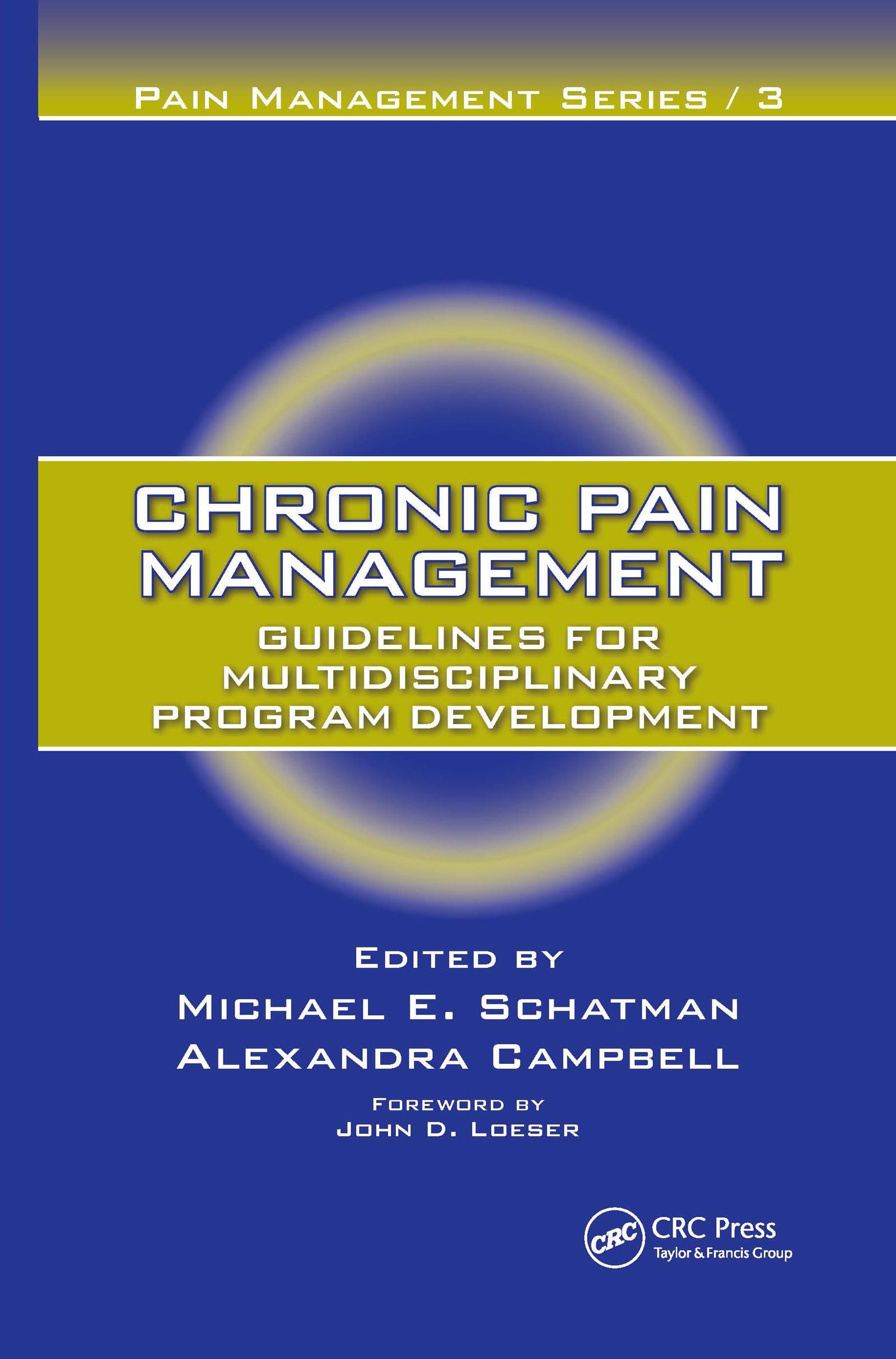 Chronic Pain Management: Guidelines for Multidisciplinary Program Development, 1st Edition (Hardback) book cover
