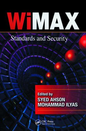 WiMAX: Standards and Security, 1st Edition (Hardback) book cover