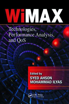 WiMAX: Technologies, Performance Analysis, and QoS, 1st Edition (Hardback) book cover