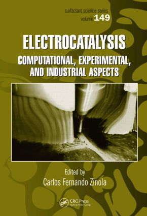 Electrocatalysis: Computational, Experimental, and Industrial Aspects: 1st Edition (Hardback) book cover
