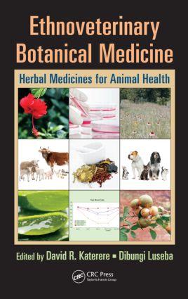 Ethnoveterinary Botanical Medicine: Herbal Medicines for Animal Health, 1st Edition (Hardback) book cover