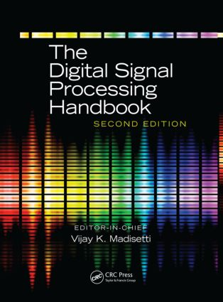 The Digital Signal Processing Handbook - 3 Volume Set: 2nd Edition (Hardback) book cover
