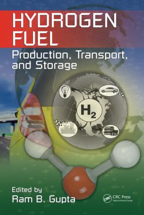 Hydrogen Fuel: Production, Transport, and Storage, 1st Edition (Hardback) book cover