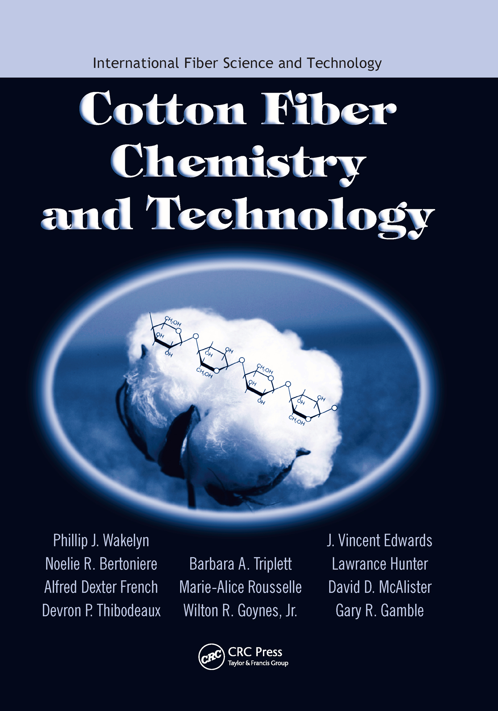 Cotton Fiber Chemistry and Technology (Hardback) book cover
