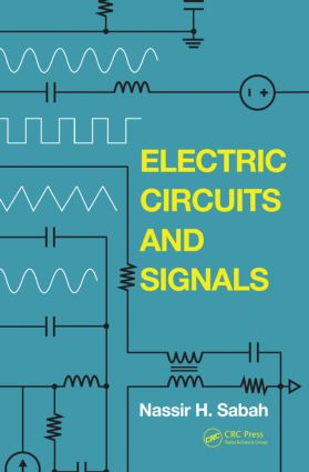 Electric Circuits and Signals: 1st Edition (Hardback) book cover
