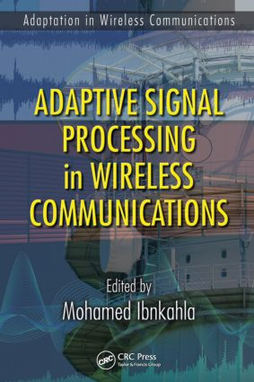 Adaptive Signal Processing in Wireless Communications: 1st Edition (Hardback) book cover