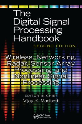 Wireless, Networking, Radar, Sensor Array Processing, and Nonlinear Signal Processing: 1st Edition (Hardback) book cover