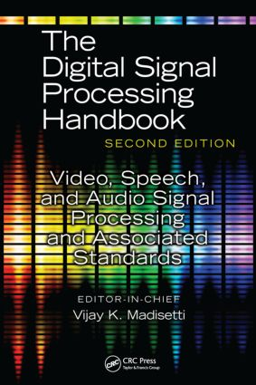 Video, Speech, and Audio Signal Processing and Associated Standards: 1st Edition (Hardback) book cover