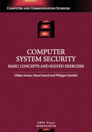 Computer System Security: Basic Concepts and Solved Exercises: 1st Edition (Hardback) book cover
