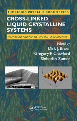 Cross-Linked Liquid Crystalline Systems: From Rigid Polymer Networks to Elastomers, 1st Edition (Paperback) book cover
