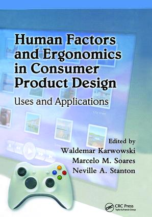 Human Factors and Ergonomics in Consumer Product Design: Uses and Applications book cover