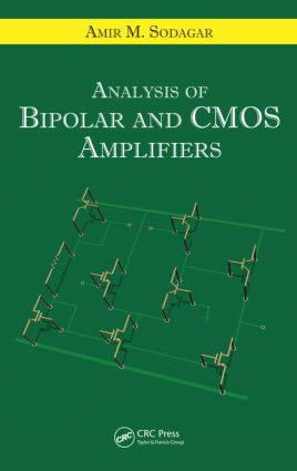 Analysis of Bipolar and CMOS Amplifiers: 1st Edition (Hardback) book cover