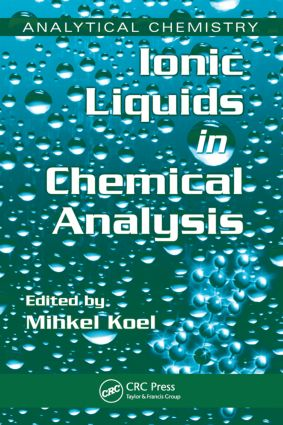 Ionic Liquids in Chemical Analysis: 1st Edition (Hardback) book cover