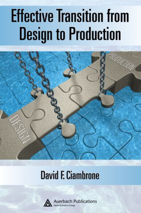 Effective Transition from Design to Production: 1st Edition (Hardback) book cover