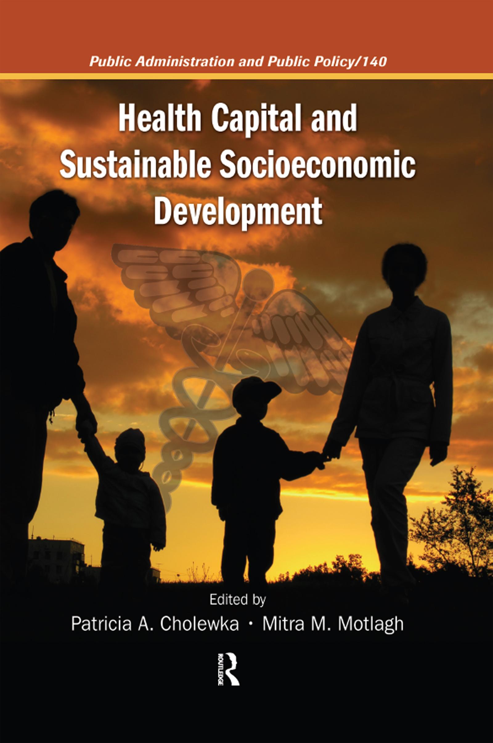 Health Capital and Sustainable Socioeconomic Development: 1st Edition (Hardback) book cover