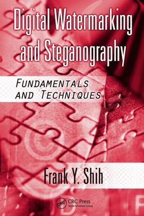 Digital Watermarking and Steganography: Fundamentals and Techniques, 1st Edition (e-Book) book cover