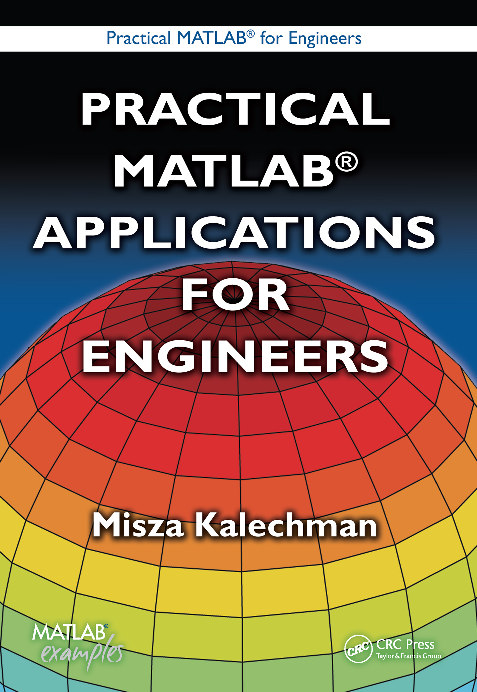 Practical MATLAB Applications for Engineers: 1st Edition (Paperback) book cover
