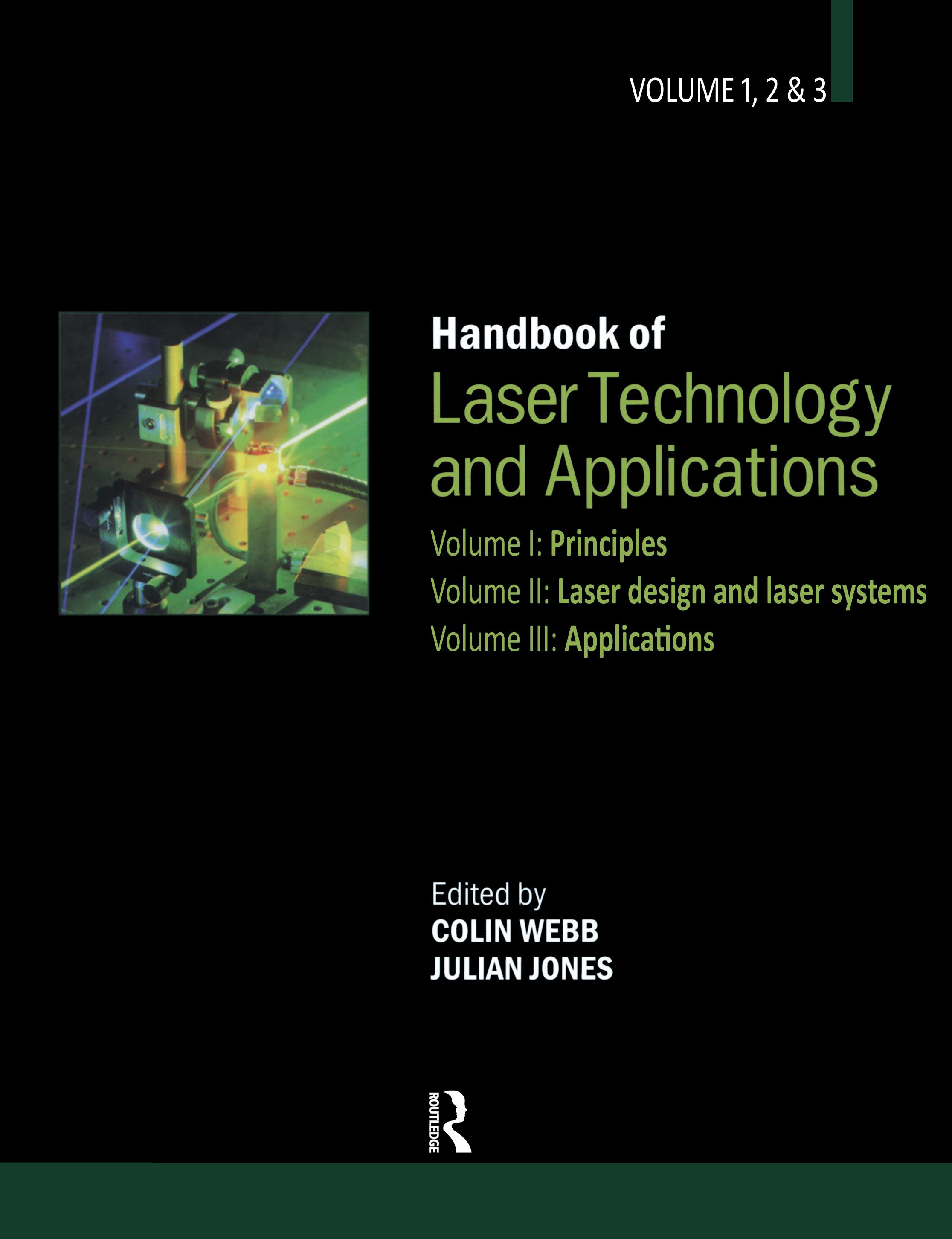 Handbook of Laser Technology and Applications (Three- Volume Set)