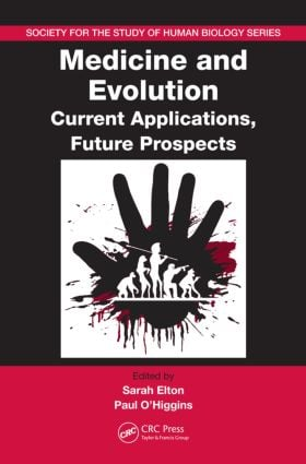 Medicine and Evolution: Current Applications, Future Prospects (Hardback) book cover