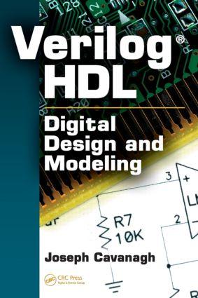 Verilog HDL: Digital Design and Modeling, 1st Edition (Hardback) book cover