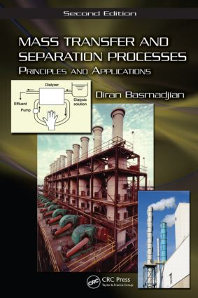 Mass Transfer and Separation Processes: Principles and Applications, Second Edition, 2nd Edition (Hardback) book cover